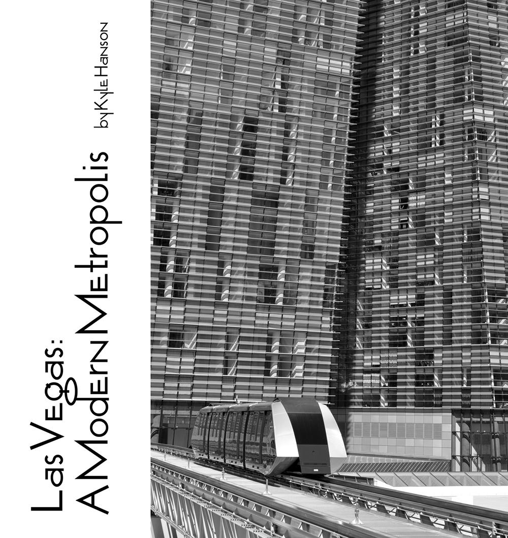 Las Vegas A Modern Metropolis