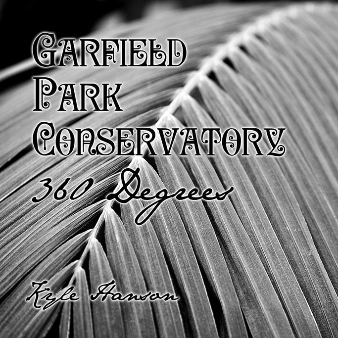 Garfield Park Conservatory 360 Degrees