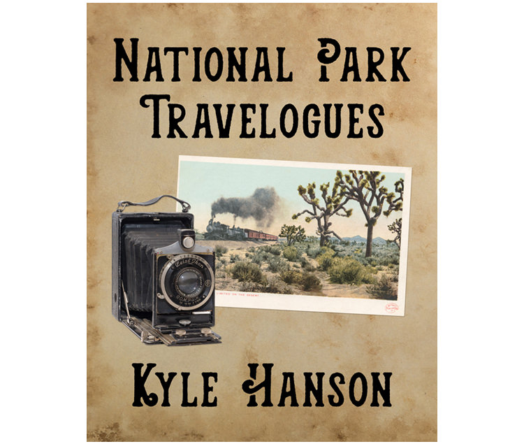 KyleHanson_CreativeBoulevards_national_park_travelogues_cover.jpg