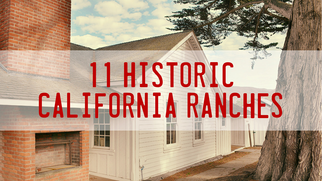 Historic California Ranches
