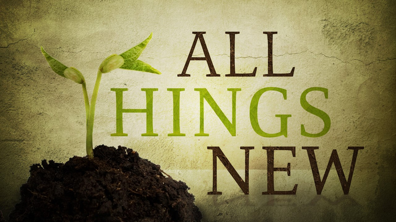 2017, APR-JUNE - In Christ we are new creations. This series explores what it means to be new in Christ.