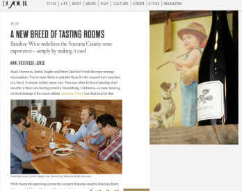 DuJour Magazine, January 2014: Banshee Wines:A New Breed of Tasting Rooms