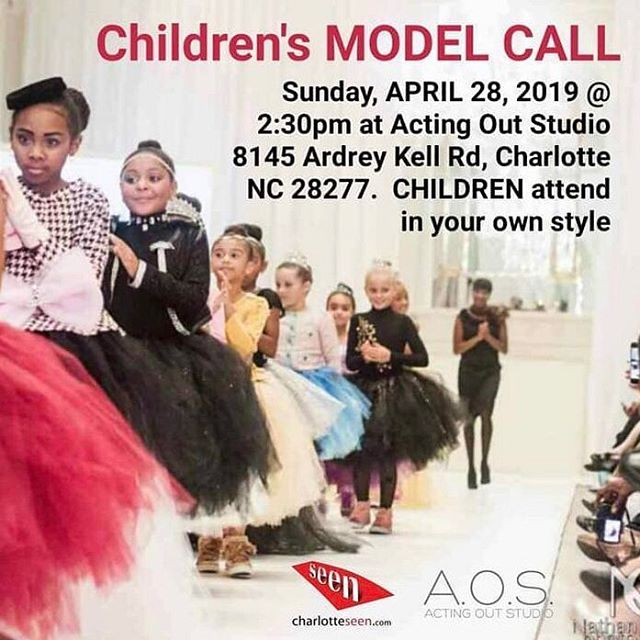 CHILDREN'S MODEL CALL - Sunday, APRIL 28, 2019, (June and July dates posted soon) at Acting Out Studio, 8145 Ardrey Kell Rd, Charlotte, NC 28277. Models 5'7 and up wear all black attire and attend at 1pm, Children attend in your own style attend at 2:30 pm. Models under 5'6 and below attend in your own style attend at 2:30 pm. All models/attendees must pre register CLICK HERE TO PRE-REGISTER or go online at buff.ly/2UnzIvN, then get involved button, then model application, fill out and submit and attend Model Casting Call.⠀ #actingoutstudio #auditions #model #modeling #runway #showcase