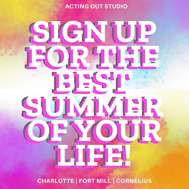 Summer is filling up fast! Sign up for camps and classes at Actingoutstudio.com