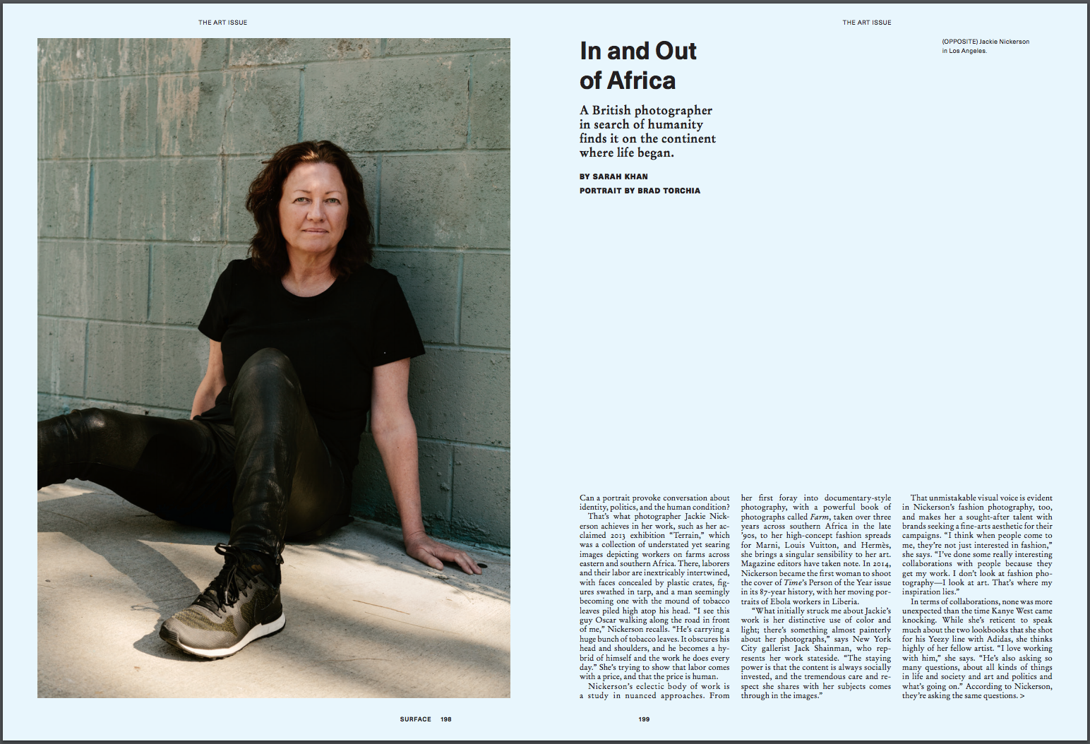 Photographer Jackie Nickerson, photographed in Los Angeles for Surface Magazine. Brad Torchia is an LA-based editorial and commercial photographer.