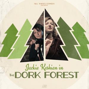 Jackie Kashian hosts The Dork Forest