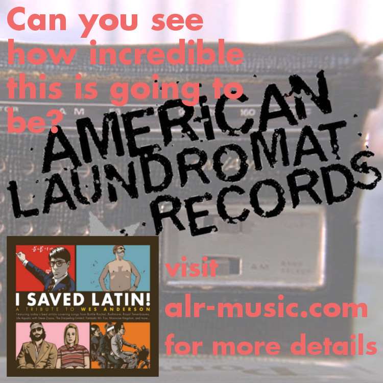 The fantastic I Saved Latin - A Wes Anderson Tribute  album & other amazing items available for purchase from American Laundromat Records! Click photo for pricing!