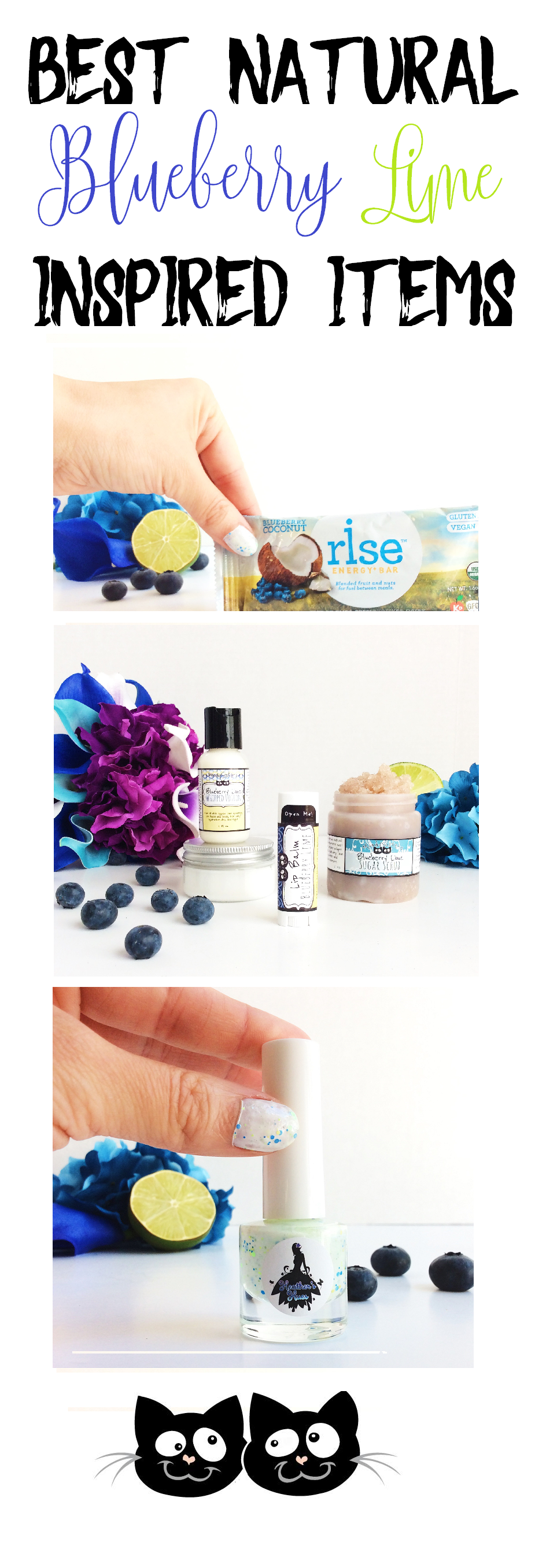 Moody Sisters Blueberry Lime Must have product picks