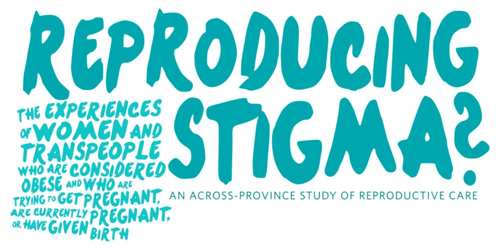 Reproducing Stigma poster