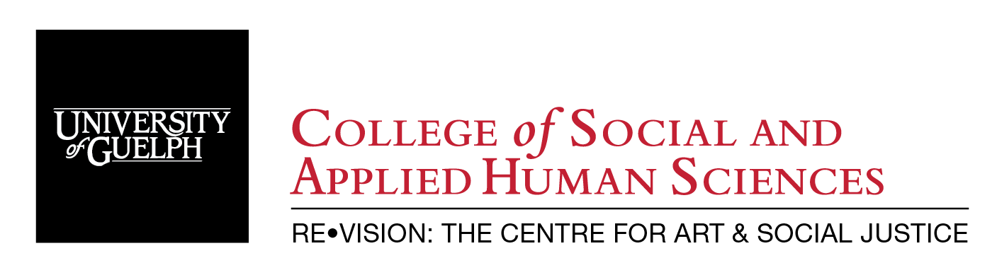 Logo of Re•Vision: The Centre for Art and Social Justice, College of Social and Applied Human Sciences, University of Guelph