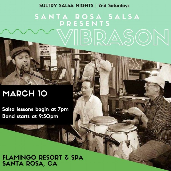 VibraSON plays Sultry Salsa Saturdays in Santa Rosa, CA on 10 March 2018