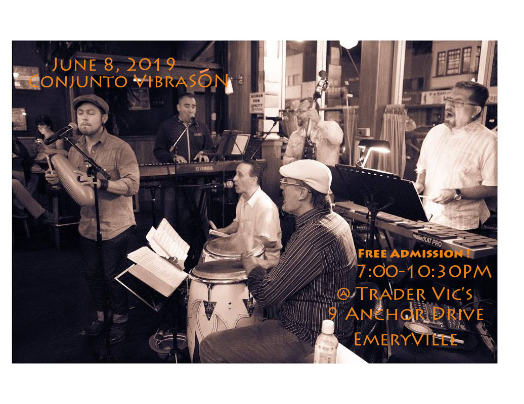 Conjunto VibraSON Live at Trader Vic's in Emeryville, June 8