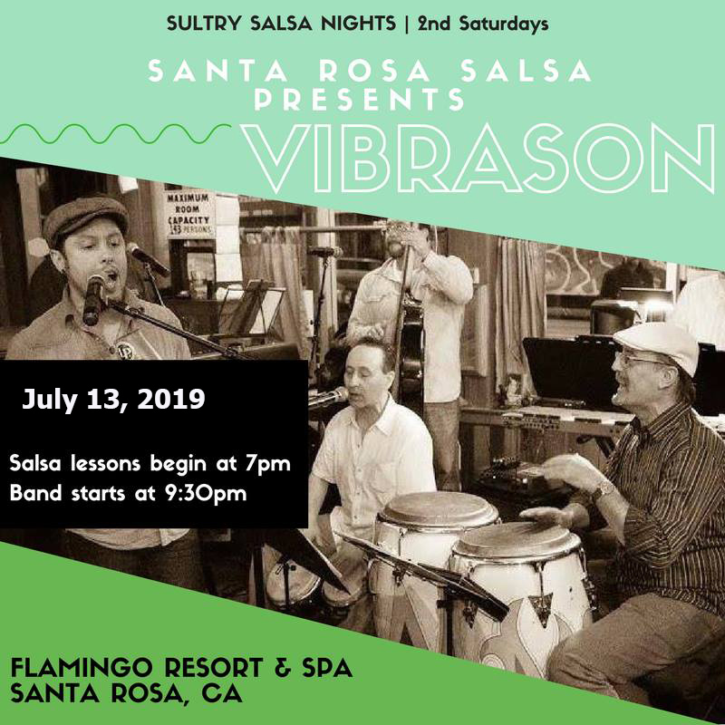VibraSON LIVE at Flamingo Resort in Santa Rosa, 13 July - presented by Santa Rosa Salsa. Lessons 7pm, Band 9:30pm