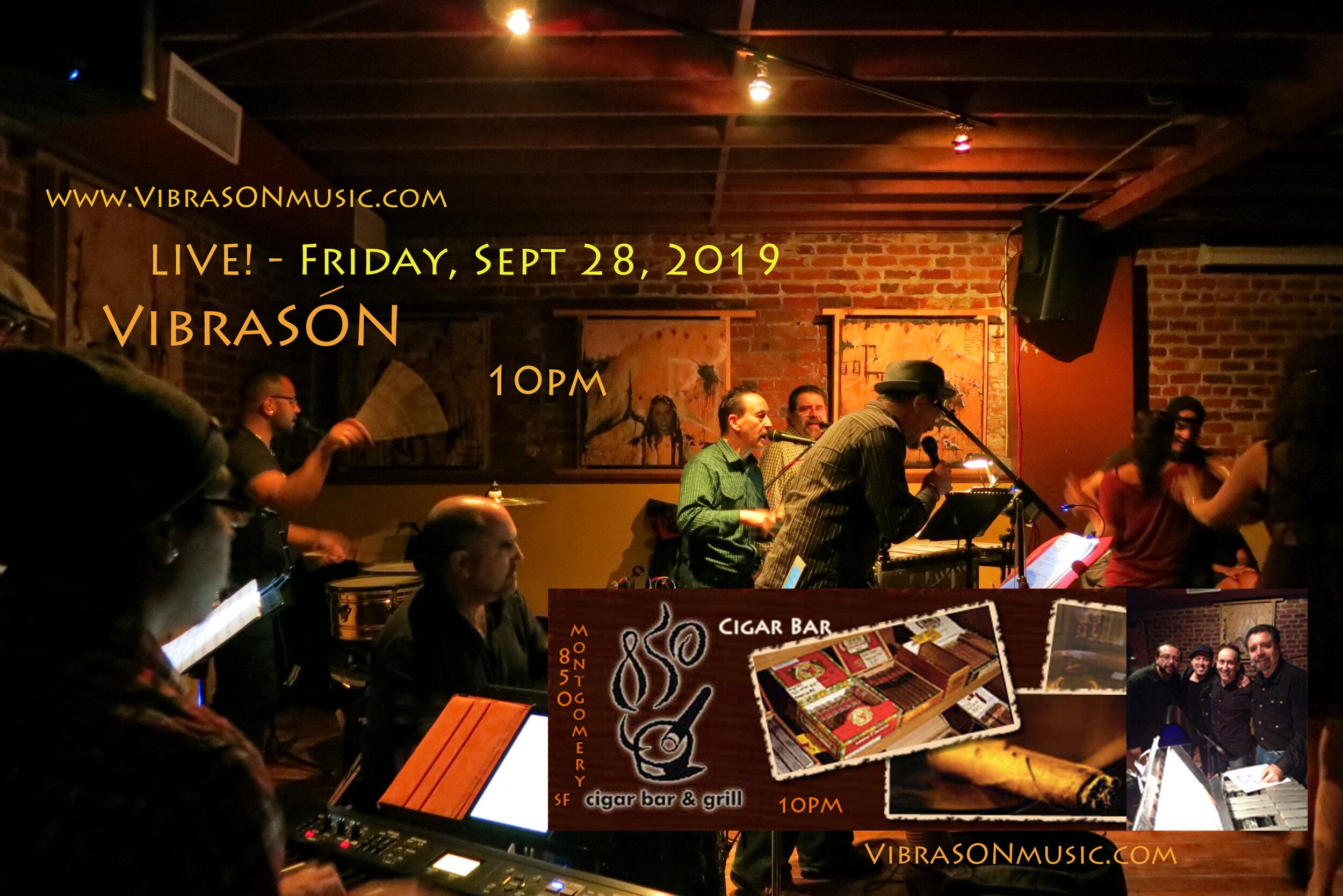 VibraSON LIVE at Cigar Bar San Francisco, Sept 28