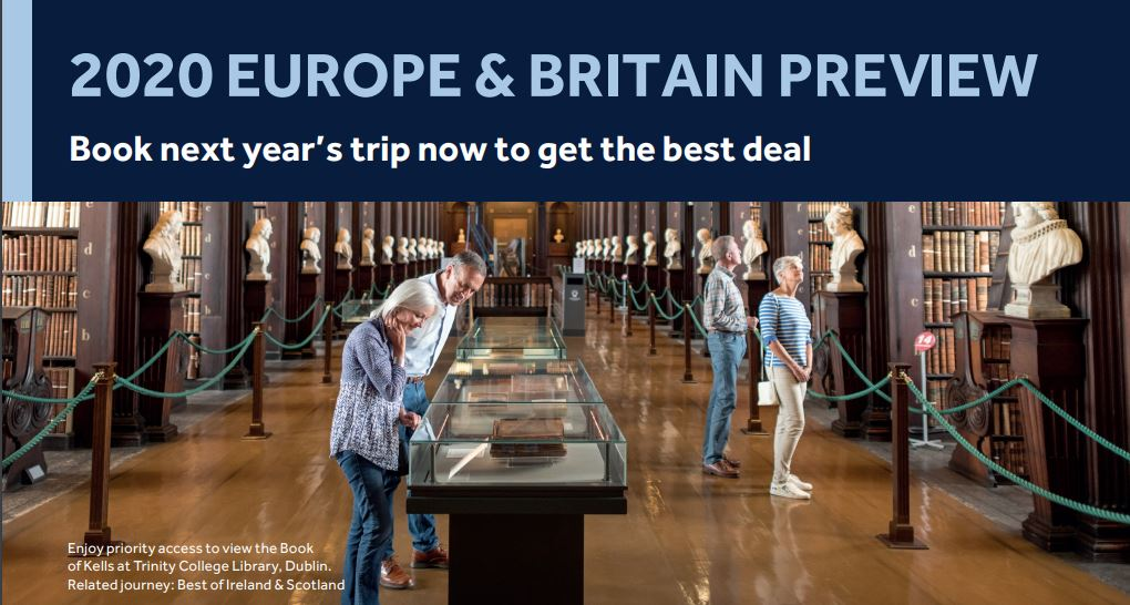 Take a 2020 Europe or Britian Tour for 2019 pricing! With your deposit only, you'll now have the greatest selection of dates, the option of a 10% Early Payment Discount Progam and past guest discounts