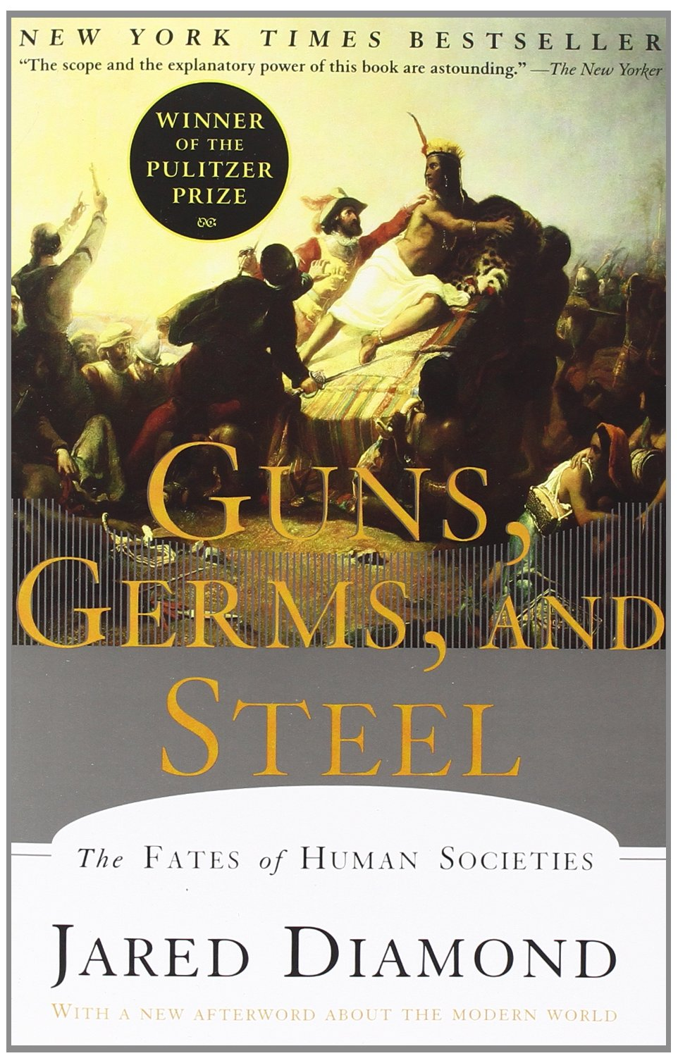 Guns Germs and Steel by Jared Diamond