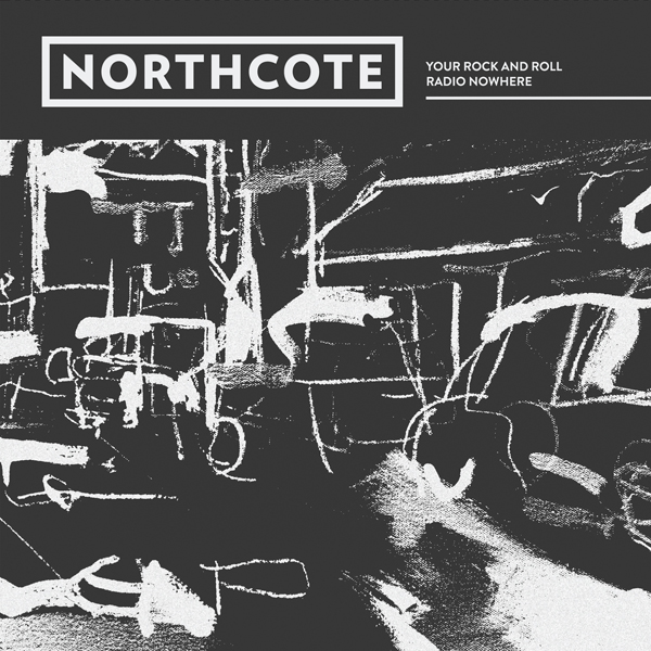 """Northcote - """"Your Rock And Roll"""" (Release date: February 19th 2016)"""