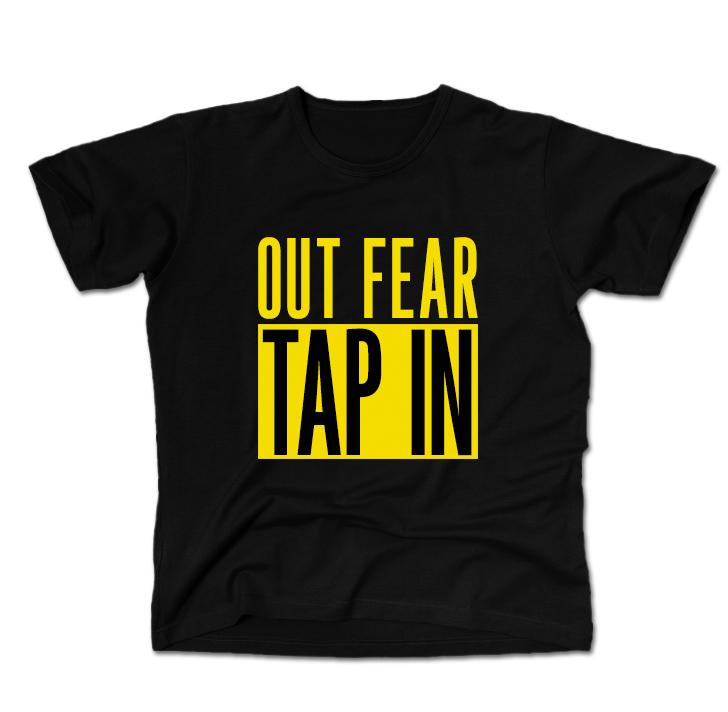 TapIn_shirts_OutFear.jpg