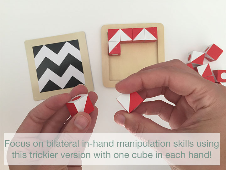With one cube in each hand, you are required to refine those in-hand manipulation skills, which is trickier on the fingers. At the same time, you are using both hands simultaneously, but performing different movements. This requires bilateral coordination, as well as saccadic eye movements to go back and forth between the two cubes, the tray, and the challenge card. This is a good one to warm up for cursive practice!