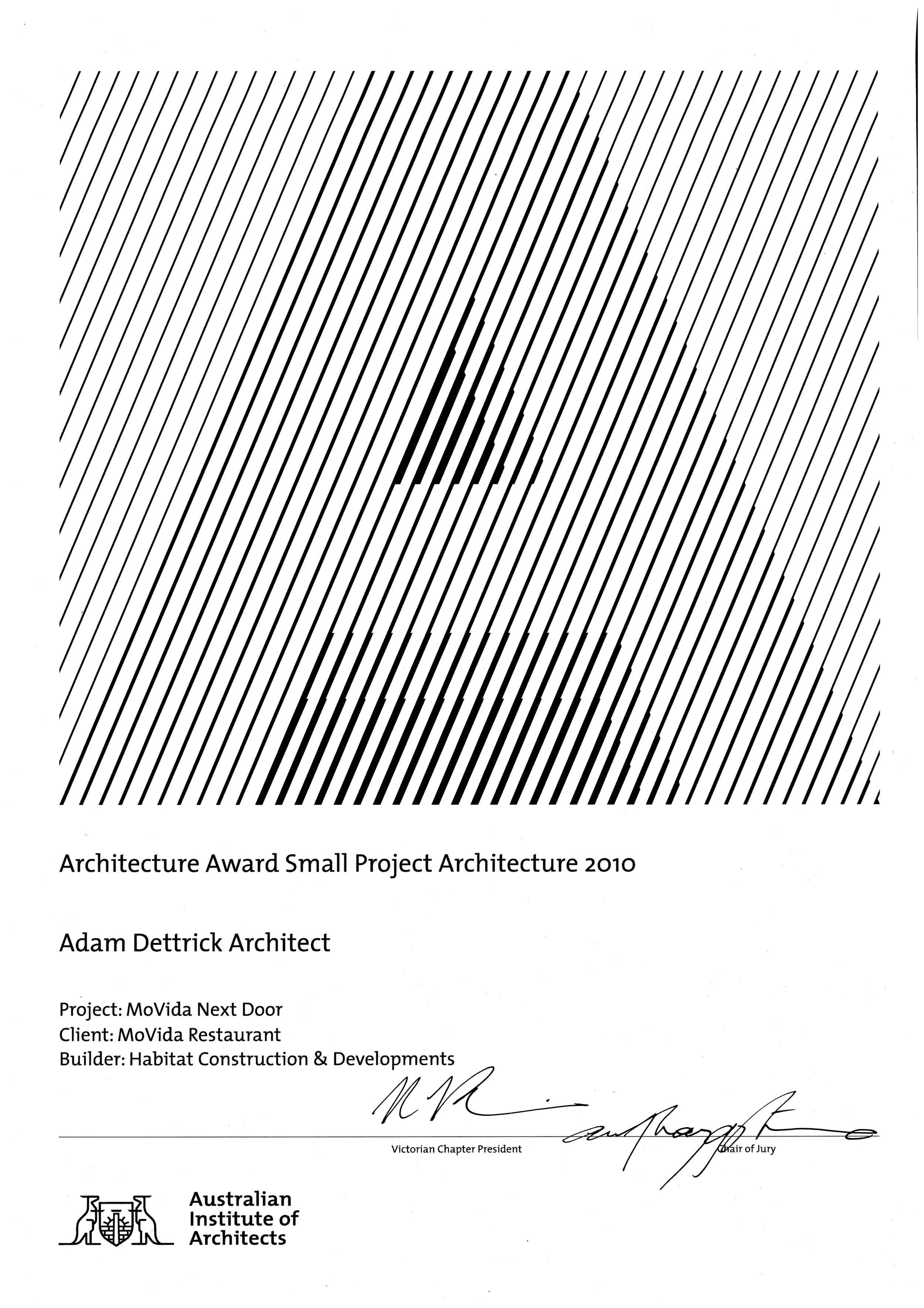 Small Project Award,  Victorian Architecture Awards 2010.    Movida Next Door restaurant, Melbourne