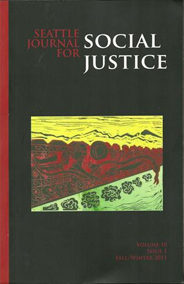 Seattle Journal for Social Justice Volume 10, Issue 1, Fall 2011