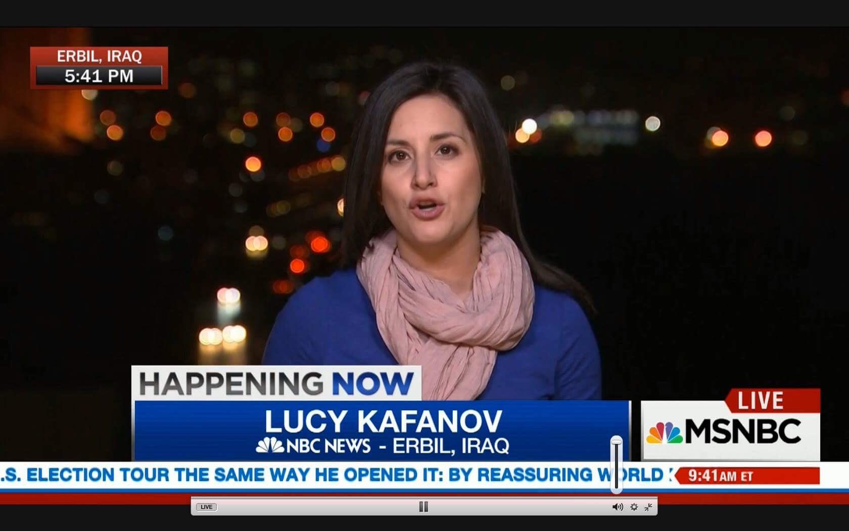 LUCY KAFANOV - NBC NEWS FOREIGN CORRESPONDENT