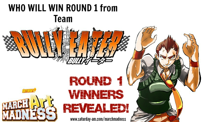TEAM BULLY EATER WINNERS ARE LISTED BELOW FROM 113 total votes (not counting Staff)