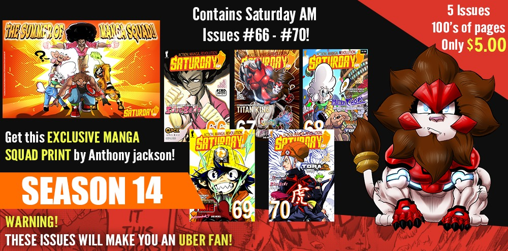 This season pack contains Saturday AM issues 66-70 with an EXCLUSIVE digital print by Anthony Jackson!
