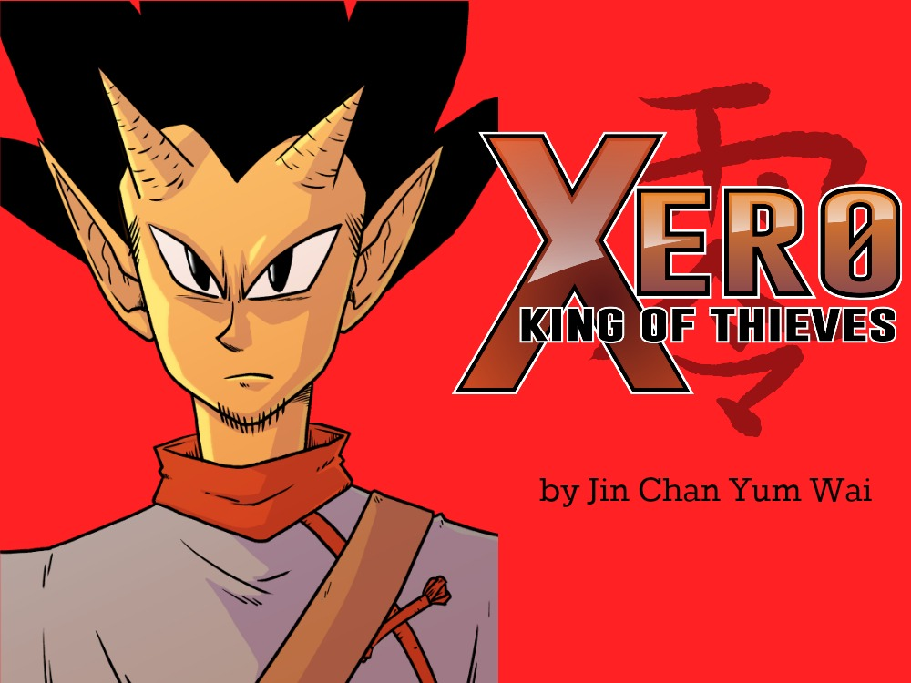 XERO: KING OF THIEVES is a Chinese-inspired fantasy adventure influenced EXCLUSIVE shonen manga by Jin Chan Yum Wai