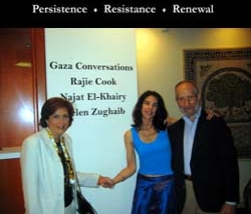 The Jerusalem Fund - Gaza Conversations: Persistence, Resistance, Renewal  An exhibition by Rajie Cook, Najat El-Khairy and Helen Zughaib  Washington DC (5 June - 4 September 2009)
