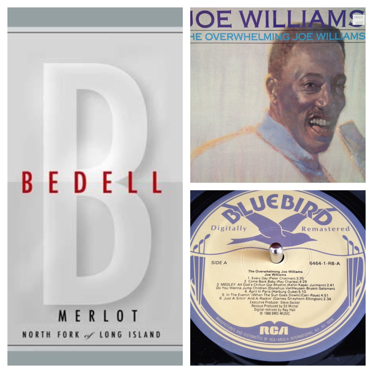 Joe Williams vinyl,  The Overwhelming Joe Williams , and Bedell Cellars Merlot