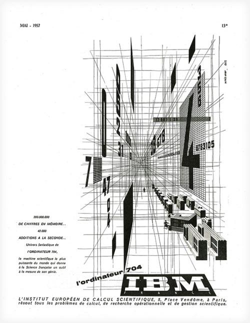Ooo La La IBM, circa 1957  More than a half century after introducing the IBM 704 to France, this vintage ad has a certain design joie de vivre.