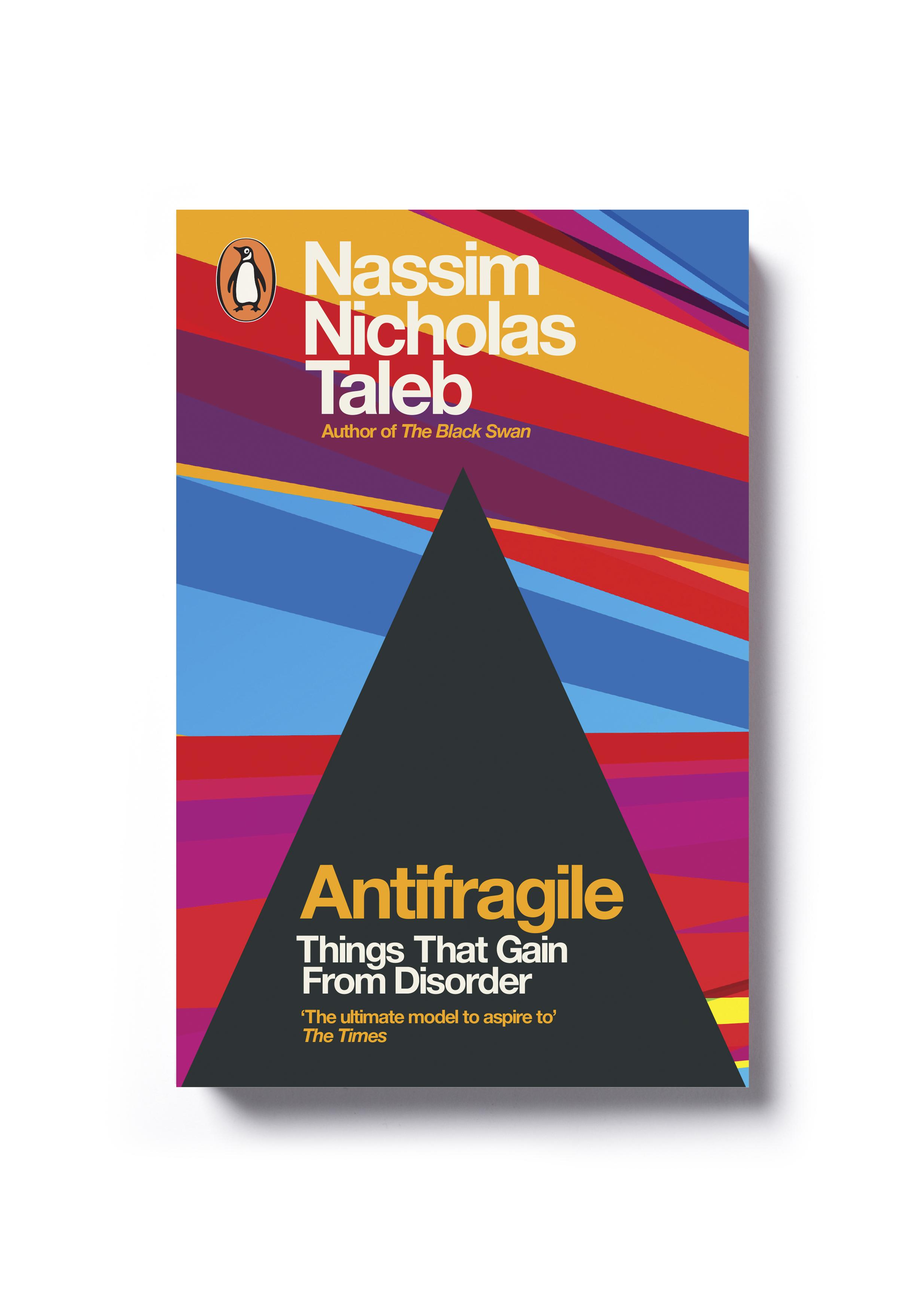 Antifragile by Nassim Nicholas Taleb (paperback) - Design: Jim Stoddart