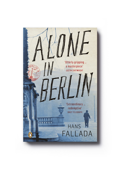 Alone in Berlin by Hans Fallada - Art Direction: Jim Stoddart Design: Gray318
