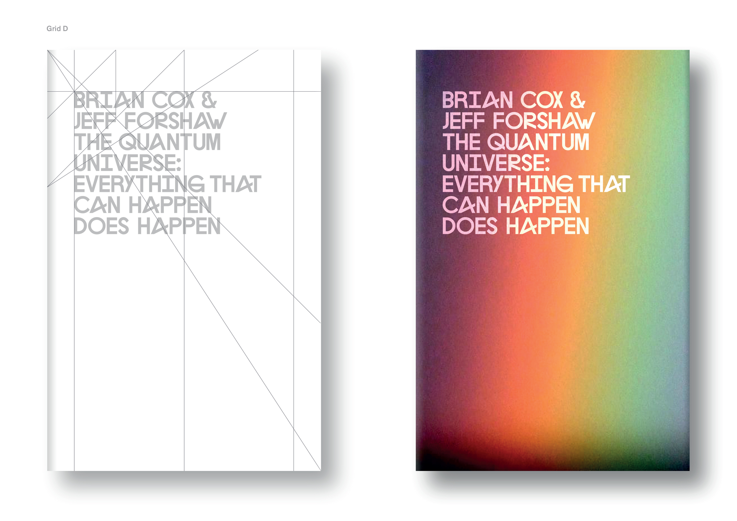 The Quantum Universe by Brian Cox & Jeff Forshaw (hardback edition)  - Art Direction: Peter Saville Design: Jim Stoddart Photograph: Tina Negas