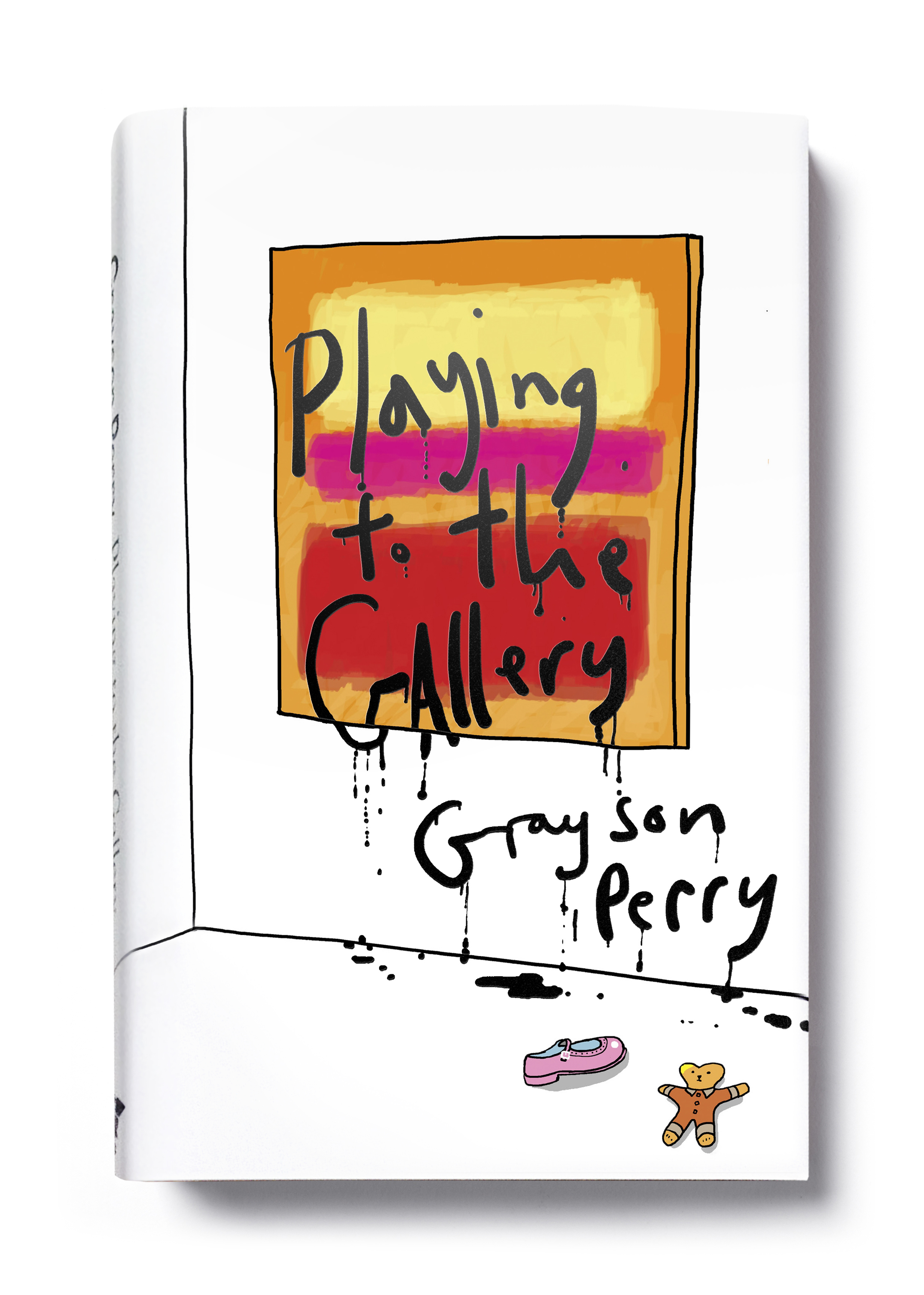 Playing to the Gallery by Grayson Perry (hardback) - Art: Grayson Perry Design: Jim Stoddart