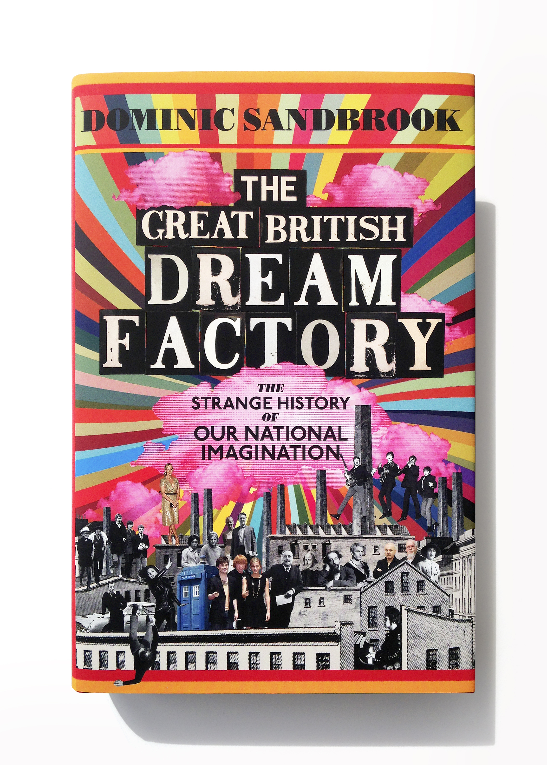 The Great British Dream Factory by Dominic Sandbrook - Design: Jim Stoddart
