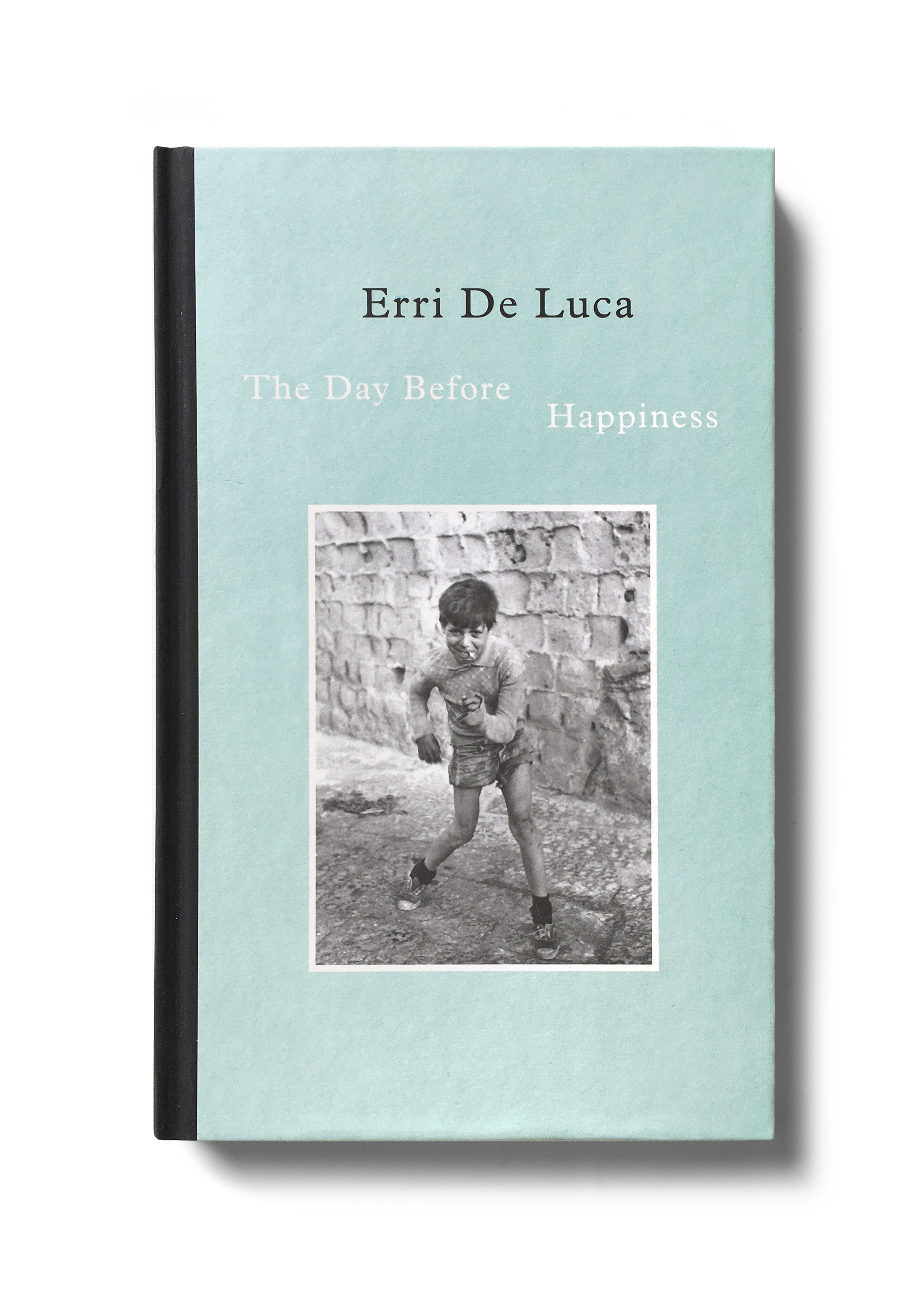 The Day Before Happiness by Erri De Luca -  Design: Jim Stoddart