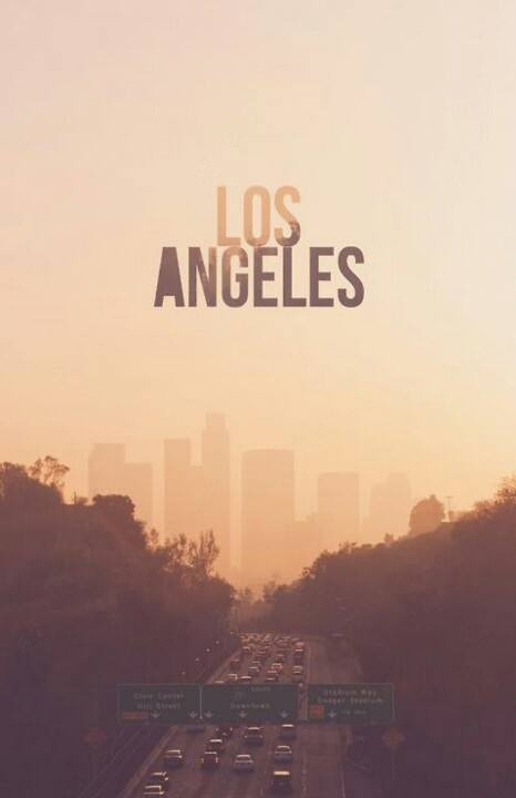 Los Angeles The City of Dreams