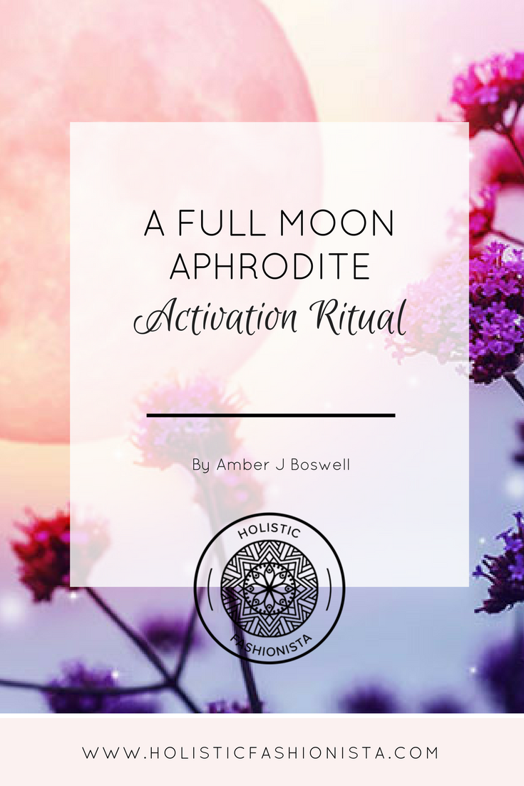 A Full Moon Aphrodite Activation Ritual