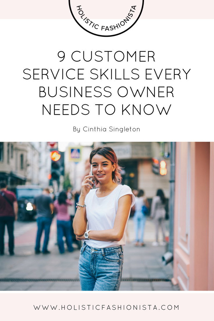 9 Customer Service Skills Every Business Owner Needs to Know