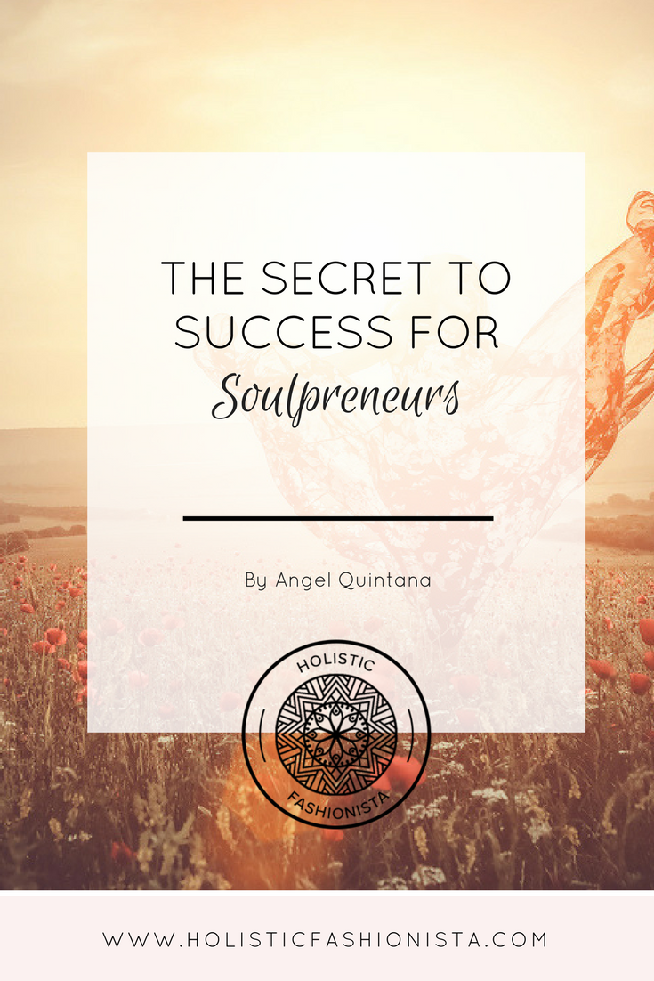 The Secret to Success for Soulpreneurs