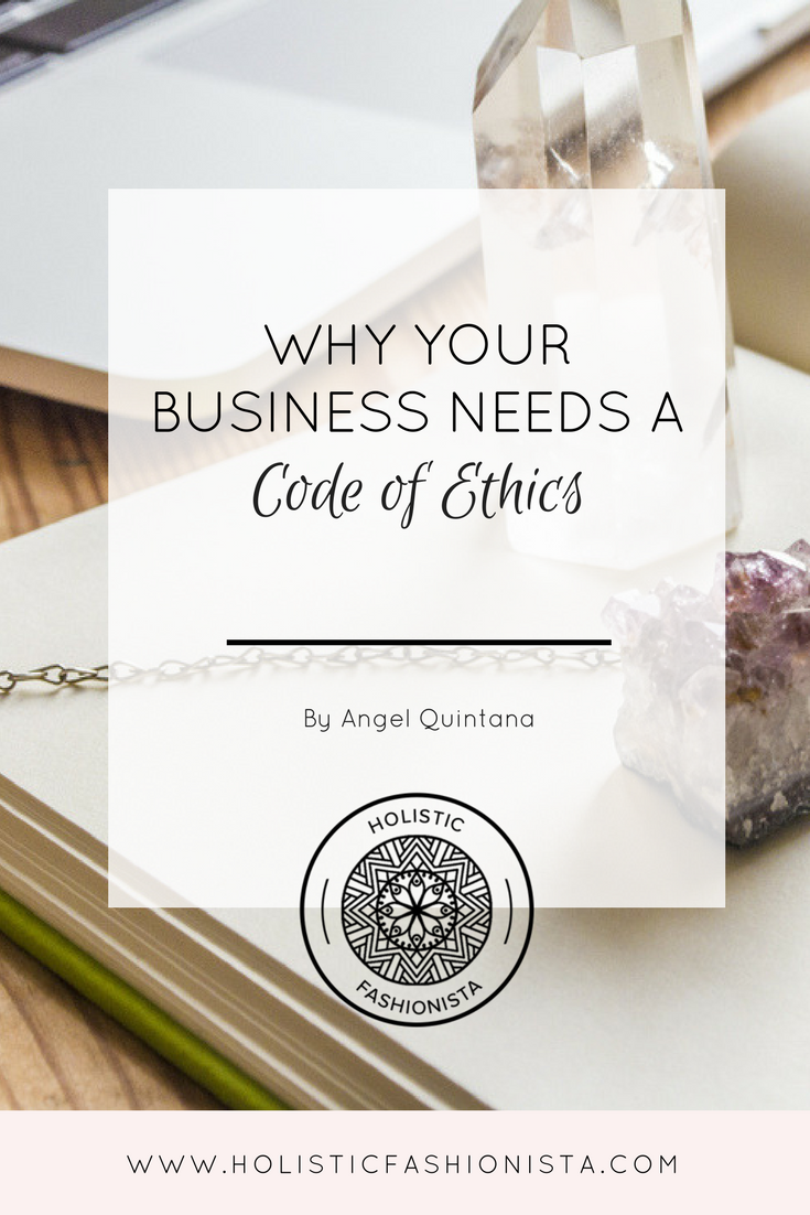 Why Your Business Needs a Code of Ethics