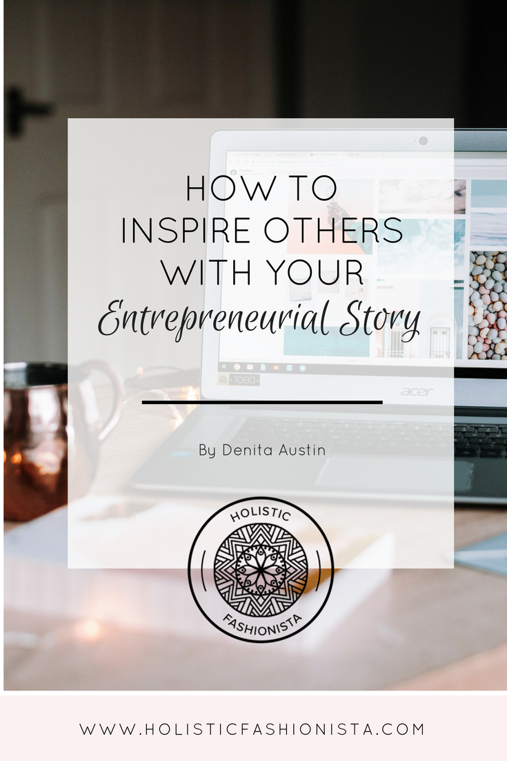 How to Inspire Others with Your Entrepreneurial Story