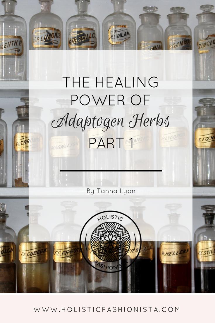 The Healing Power of Adaptogen Herbs - Part 1