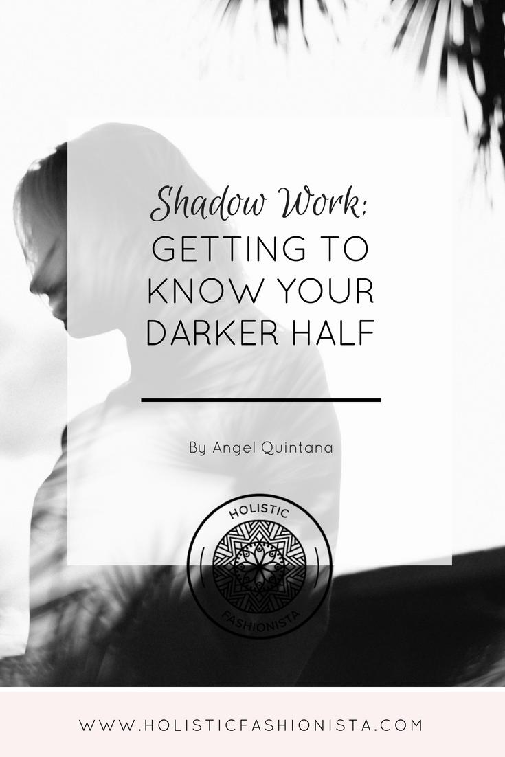 Shadow Work: Getting to Know Your Darker Half