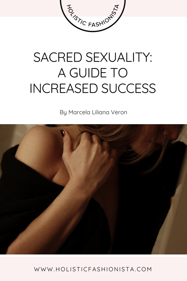 Sacred Sexuality: Your Guide to Increased Success
