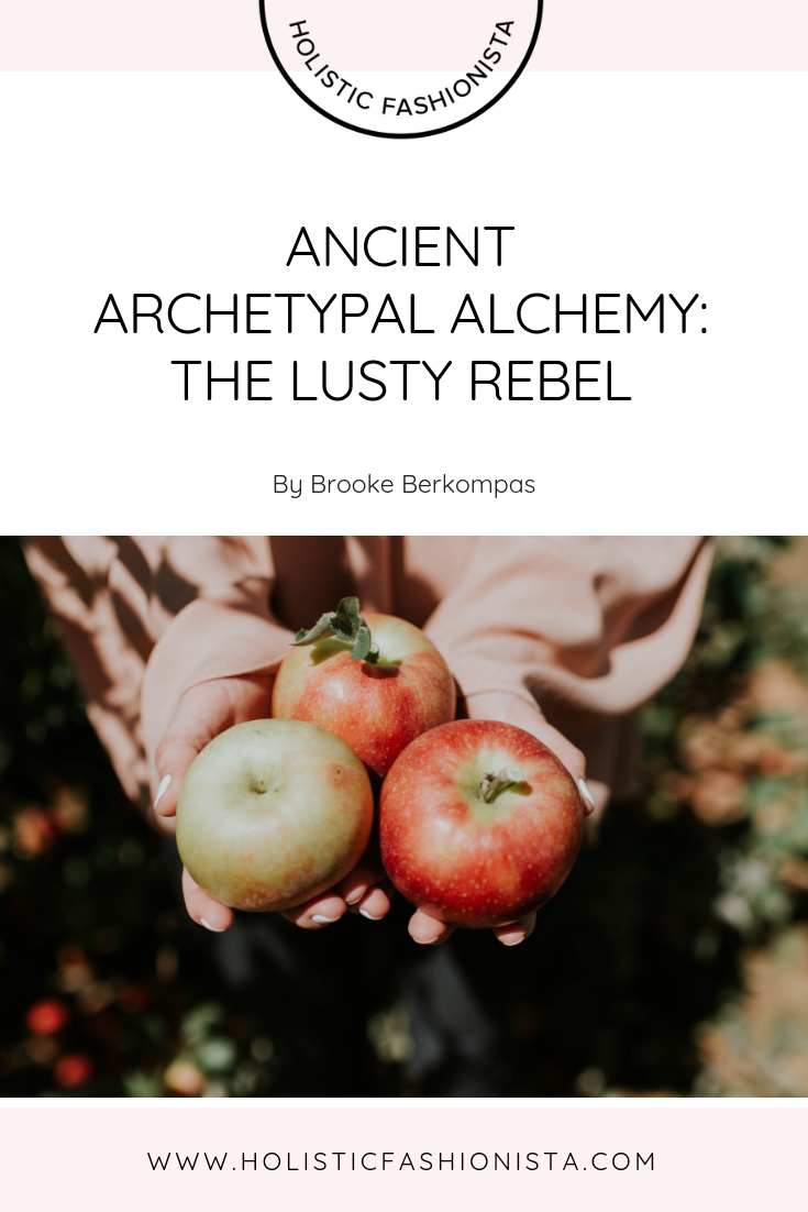 Ancient Archetypal Alchemy: the Lusty Rebel
