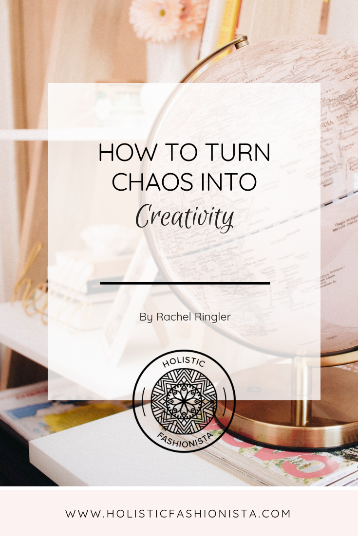 How to Turn Chaos into Creativity