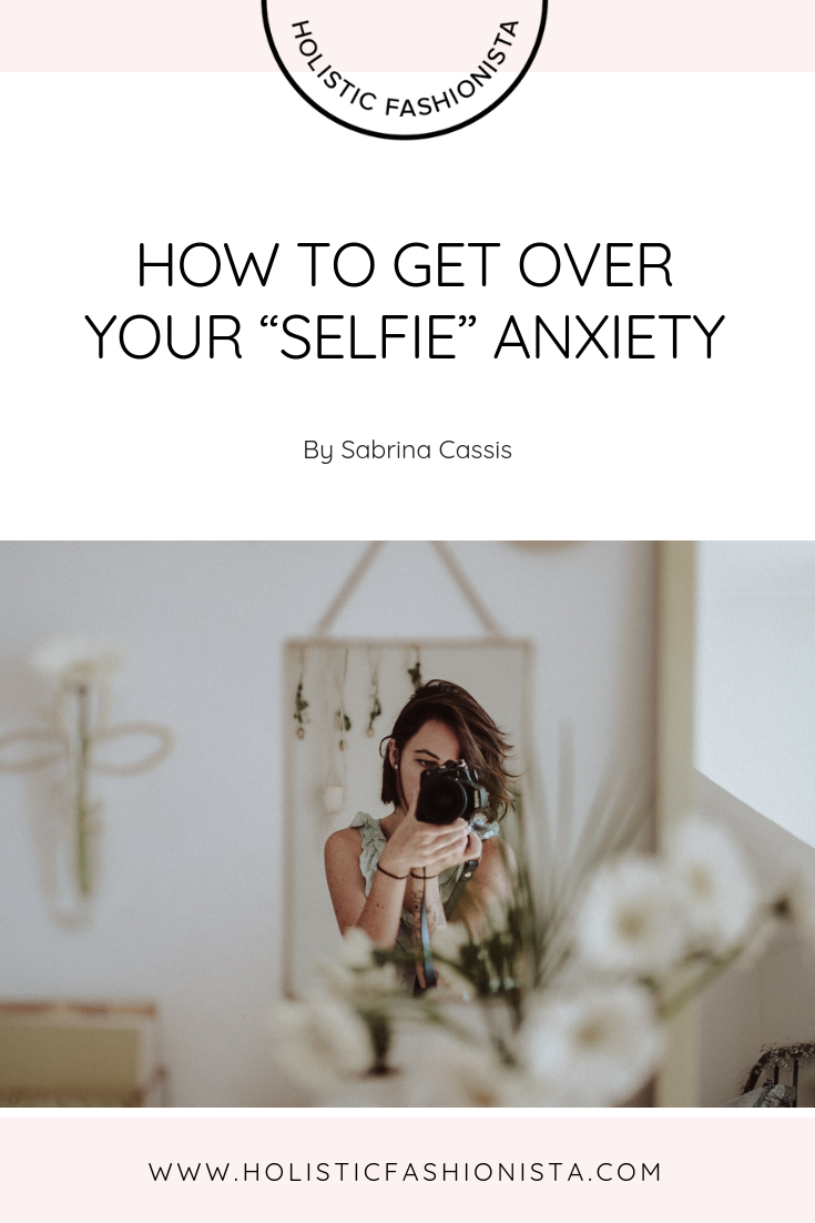 "How to Get Over Your ""Seflie"" Anxiety"